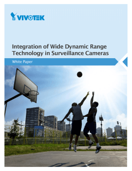 Integration of Wide Dynamic Range Technology in