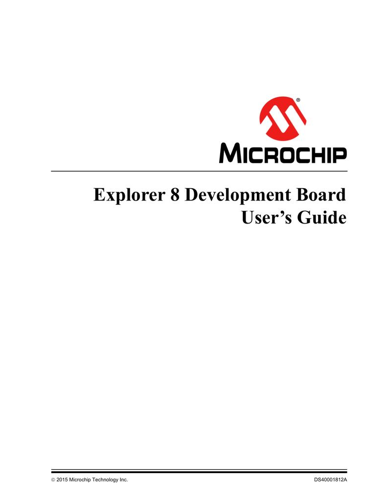 Explorer 8 Development Board User`s Guide