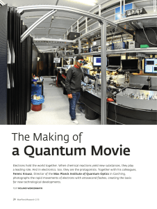 The Making of a Quantum Movie - Max-Planck
