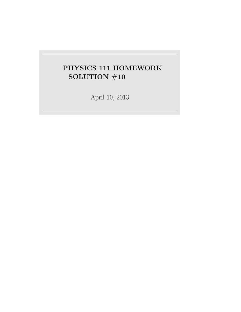 physics 111 homework solution #10