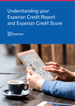 Understanding your Experian Credit Report and Experian Credit Score