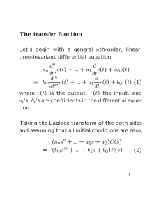The transfer function Let`s begin with a general nth