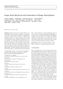 Large Scale Retrieval and Generation of Image Descriptions