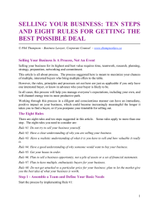 SELLING YOUR BUSINESS: TEN STEPS AND EIGHT RULES FOR