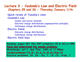Lecture 2 - Coulomb`s Law and Electric Field
