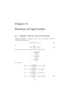 Chapter 9 Rotation of rigid bodies