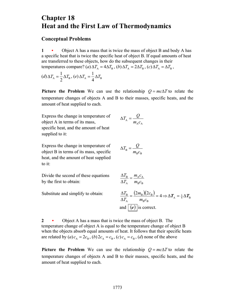 6e6a00b107d Chapter 18 Heat and the First Law of Thermodynamics Conceptual Problems 1 •  Object A has a mass that is twice the mass of object B and body A has a  specific ...