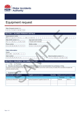 Equipment request - Motor Accidents Authority