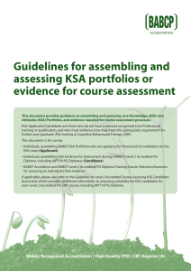 Guidelines for Assembling and Assessing KSA Portfolios