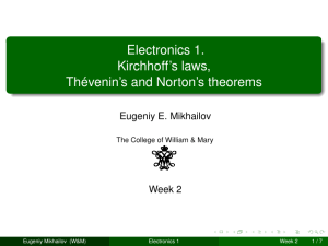 Electronics 1. Kirchhoff`s laws, Thévenin`s and Norton`s