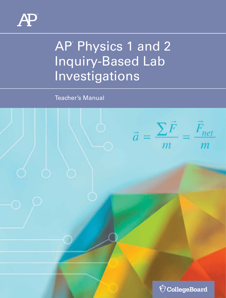 AP Physics 1 and 2 Inquiry-Based Lab Manual