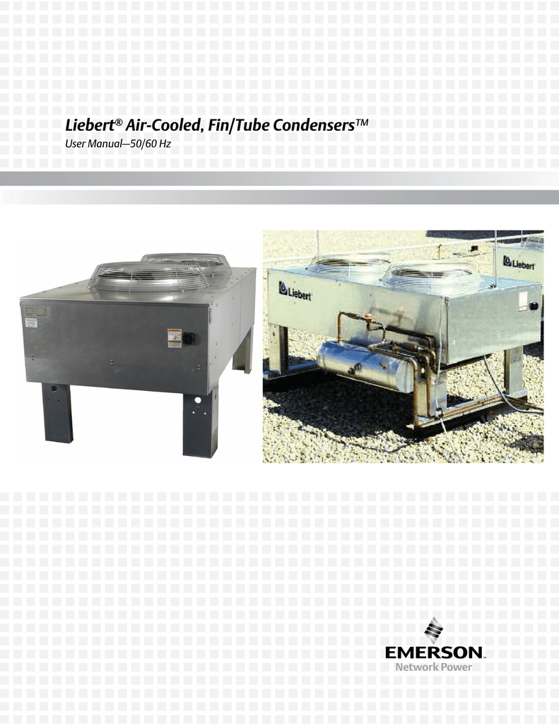 Liebert® Air-Cooled, Fin/Tube CondensersStudylib
