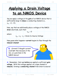 Applying a Drain Voltage to an NMOS Device