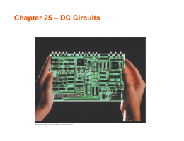Chapter 25 – DC Circuits