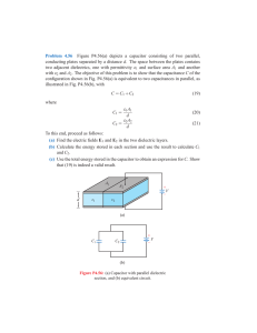 Problem 4.56 Figure P4.56(a) depicts a capacitor consisting of two