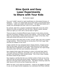 Nine Quick and Easy Laser Experiments to Share with Your Kids