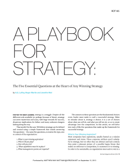 a playbook for strategy summary The cloward-piven strategy is a political strategy outlined in 1966 by american sociologists and political activists richard cloward and frances fox piven that called for overloading the us public welfare system in order to precipitate a crisis that would lead to a replacement of the welfare system with a national system of a guaranteed annual income and thus an end to poverty.