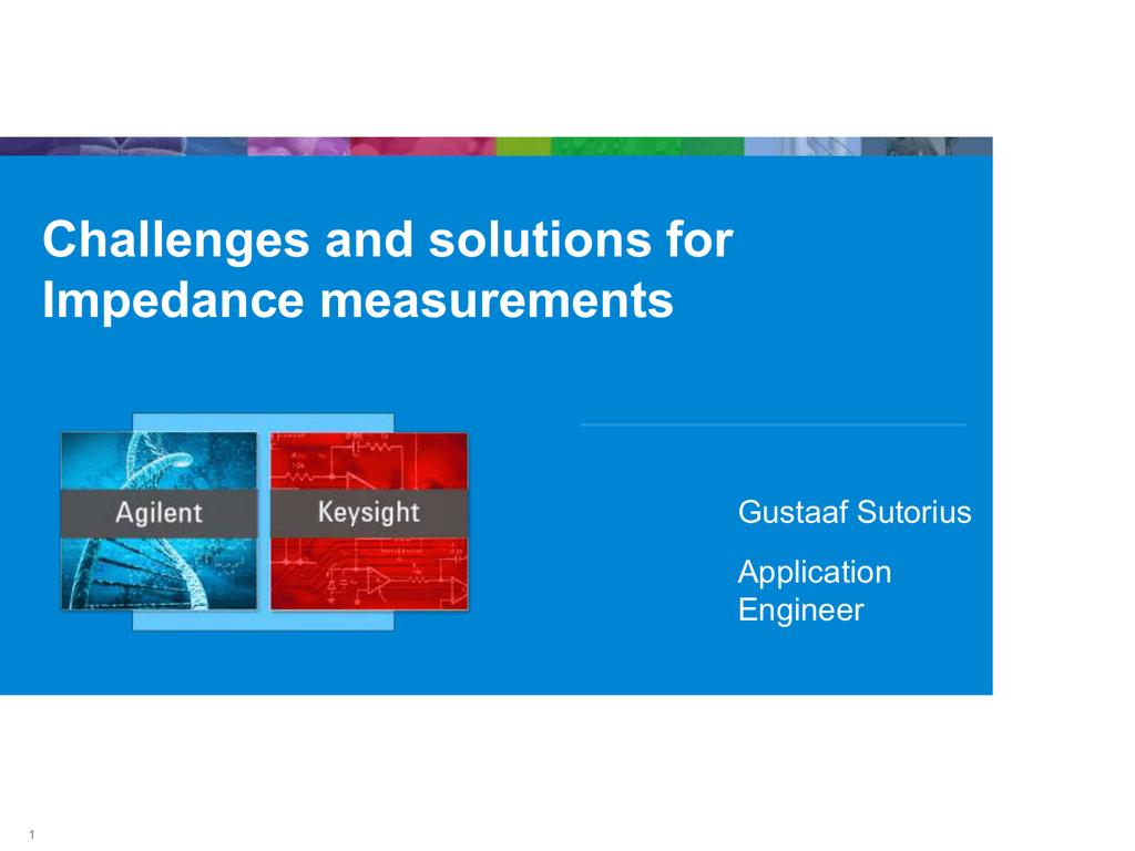 Challenges And Solutions For Impedance Measurements 1m 100k 1 Is Suitable Measuring Dc Voltages Up To 018072964 8bdcc669c9b5cc192d602976430fcc5e