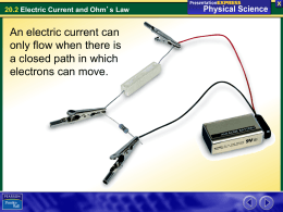 An electric current can only flow when there is a closed path in