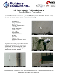 3.1 Water Intrusion Problems Related to Unsealed Stucco