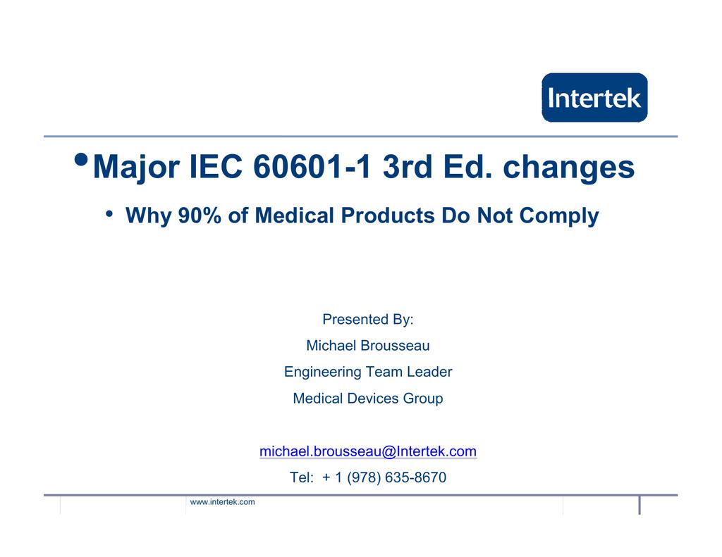 Major iec 60601 1 3rd ed changes 9 14 10 biocorpaavc