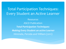 Total Participation Technique Slides