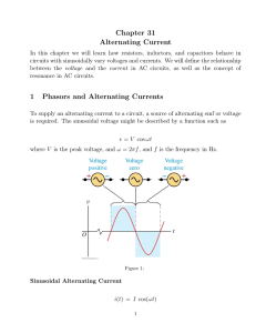 Chapter 31 Alternating Current 1 Phasors and Alternating Currents