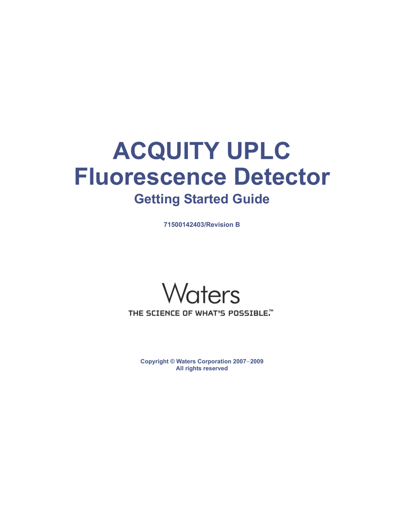 ACQUITY UPLC Fluorescence Detector Getting Started Guide