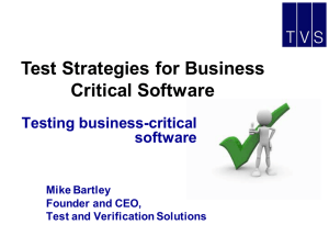 Test Strategies for Business Critical Software