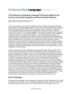 The Challenge of Assessing Language Proficiency Aligned to the