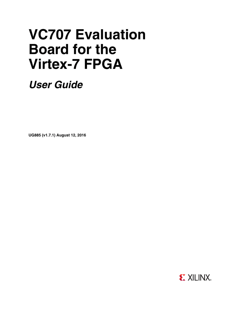 VC707 Evaluation Board for the Virtex-7 FPGA User Guide