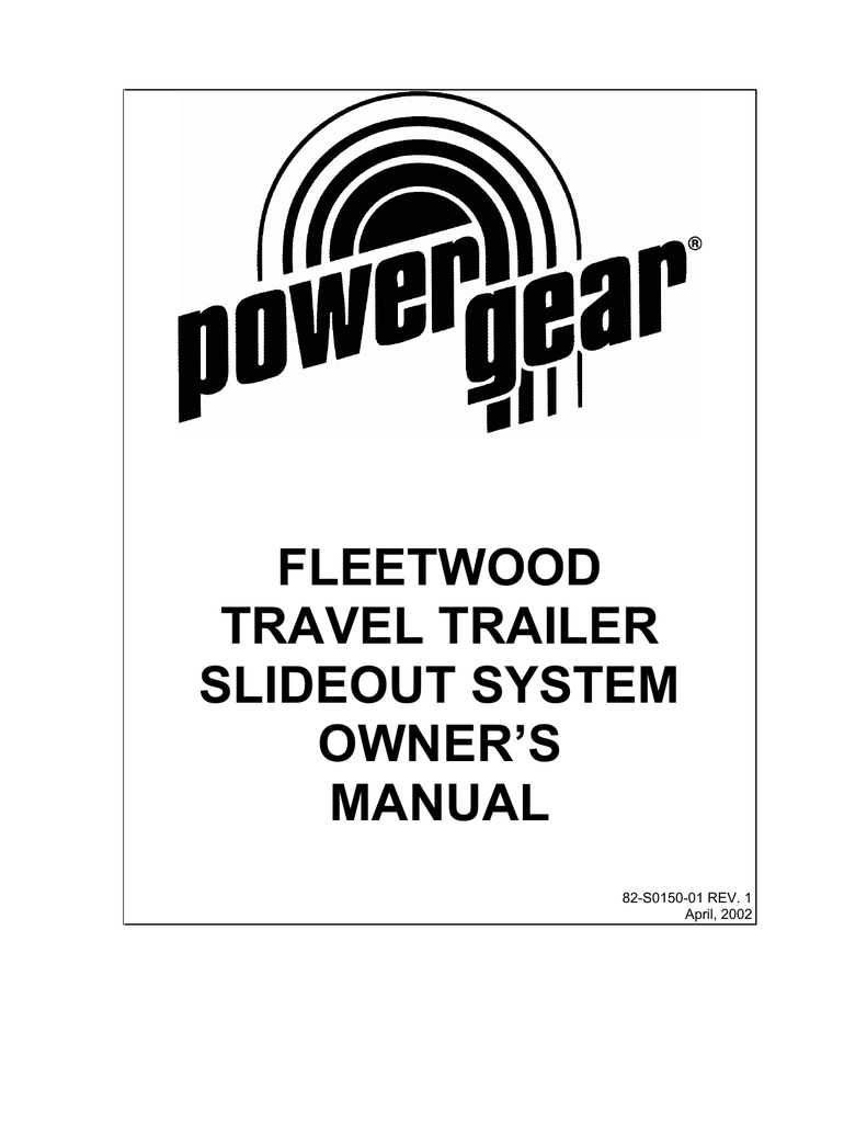 FLEETWOOD TRAVEL TRAILER SLIDEOUT SYSTEM OWNER`S