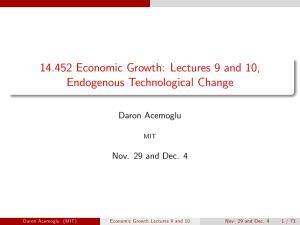 Lectures 9 and 10, Endogenous Technological