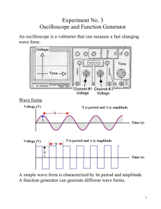 Experiment No. 3 Oscilloscope and Function Generator
