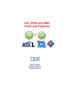 AIX, VIOS and HMC Facts and Features