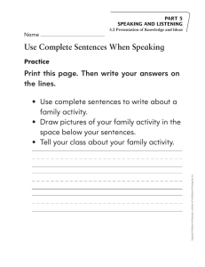 Use Complete Sentences When Speaking