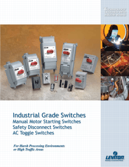Industrial Grade Switches