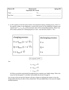 Physics 108 Homework #3 Spring 2015 Experiment: RC Circuit