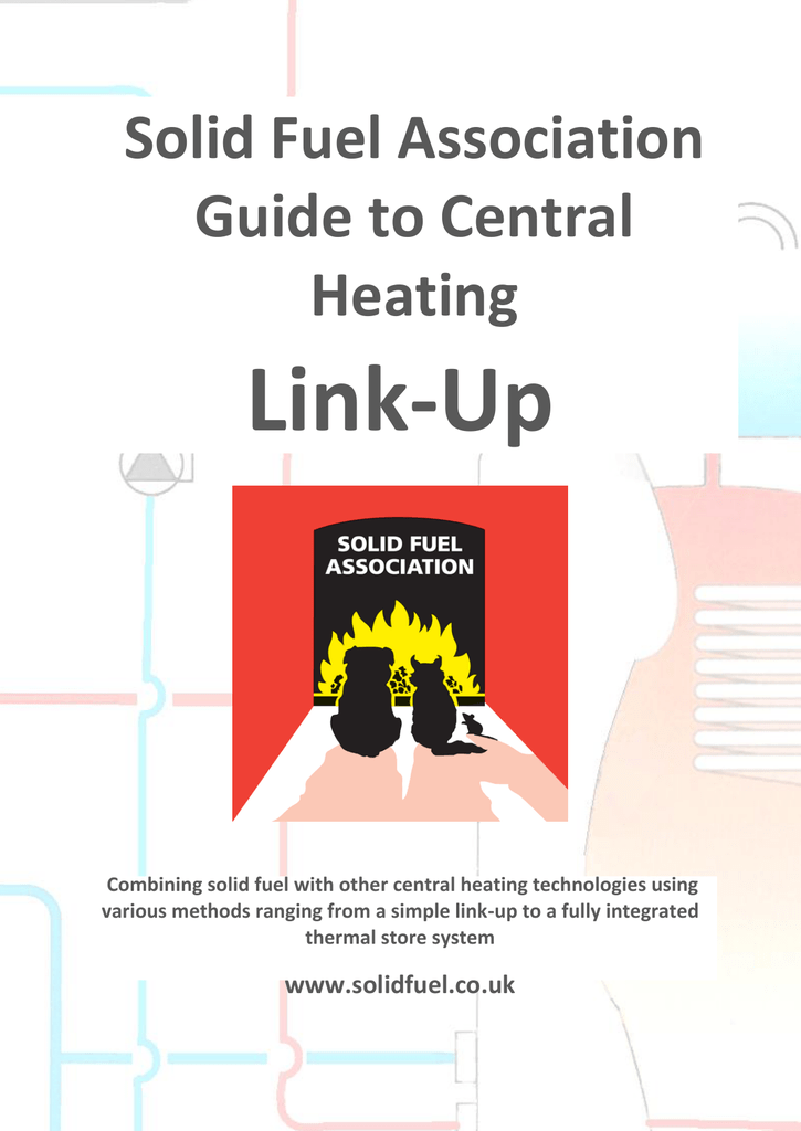 Solid Fuel Association Guide To Central Heating Link-Up