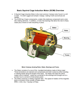 (SCIM)...Basic Squirrel Cage Induction Motor (SCIM) Overview • A