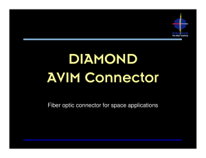 Diamond AVIM Connector, Fiber optic connector for space