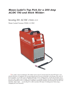 Moses Ludel`s Top Pick for a 200 Amp AC/DC TIG and Stick Welder
