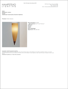 Date: Requestor name: Email: Product: Fedra Sconce Additional