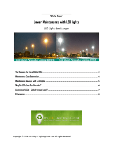 Lower Maintenance with LED lights