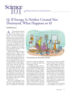 Q: If Energy Is Neither Created Nor Destroyed, What Happens to It?
