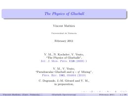 The Physics of Glueball