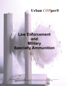 Urban COPper® Law Enforcement and Military Specialty Ammunition