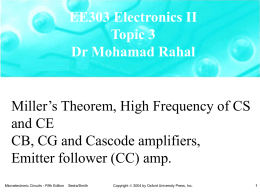 Miller`s Theorem, High Frequency of CS and CE CB, CG and