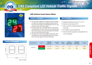 CNS Compliant LED Vehicle Traffic Signals