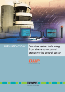 Seamless system technology from the remote control station to the
